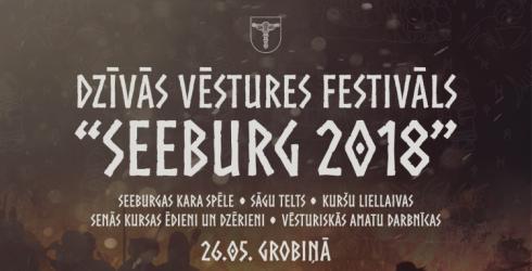 """Dzīvās Vēstures festivāls """"Seeburg 2018"""" Grobiņa"""