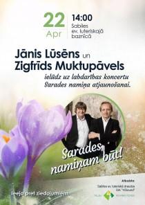 Sabilē būs Jāņa Lūsēna un Zigfrīda Muktupāvela koncerts