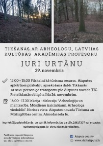 Aizputes novada Tūrisma informācijas un Mūžizglītības centrs 2019. gada 29. novembrī aicina uz tikšanos ar arheologu, Latvijas Kultūras akadēmijas profesoru Juri Urtānu.
